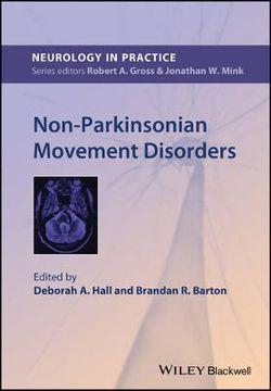 Non-Parkinsonian Movement Disorders