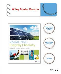 Visualizing Everyday Chemistry, 1E Binder Ready Version
