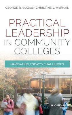 Practical Leadership in Community Colleges