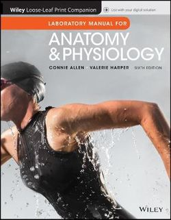 Laboratory Manual for Anatomy and Physiology, Sixth Edition Binder Ready Version