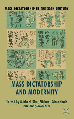 Mass Dictatorship and Modernity