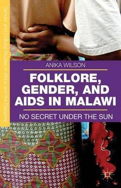 Folklore, Gender, and AIDS in Malawi