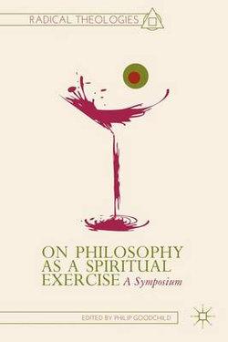 On Philosophy as a Spiritual Exercise