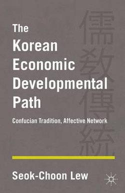 The Korean Economic Developmental Path