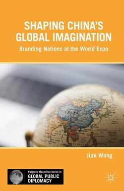 Shaping China's Global Imagination