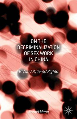 On the Decriminalization of Sex Work in China