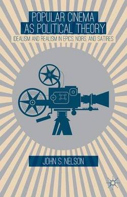 Popular Cinema as Political Theory