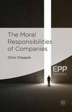The Moral Responsibilities of Companies