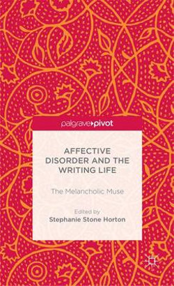 Affective Disorder and the Writing Life