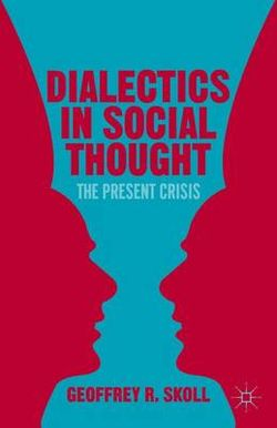 Dialectics in Social Thought