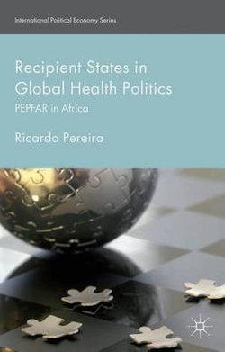 Recipient States in Global Health Politics