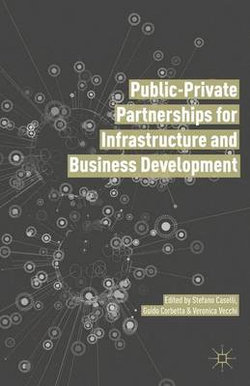 Public-Private Partnerships for Infrastructure and Business Development