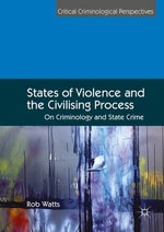 States of Violence and the Civilising Process