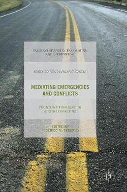 Mediating Emergencies and Conflicts