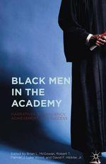 Black Men in the Academy
