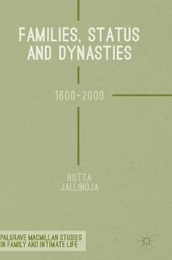 Families, Status and Dynasties