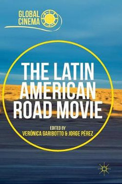 The Latin American Road Movie