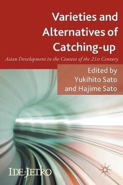 Varieties and Alternatives of Catching-up