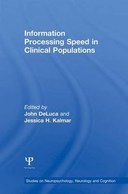 Information Processing Speed in Clinical Populations