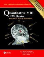 Quantitative MRI of the Brain: Principles of Physical Measurement