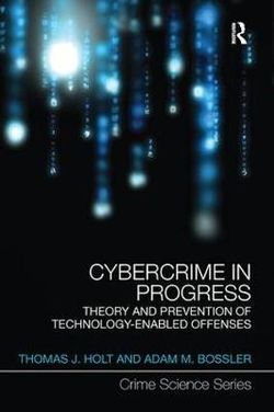 Cybercrime in Progress