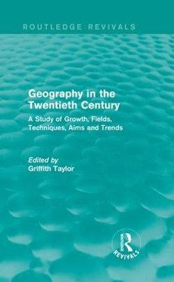 Geography in the Twentieth Century
