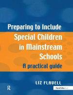 Preparing to Include Special Children in Mainstream Schools