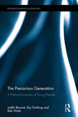 The Precarious Generation