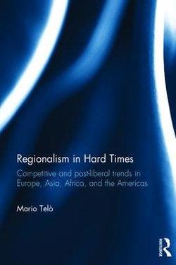 Regionalism in Hard Times