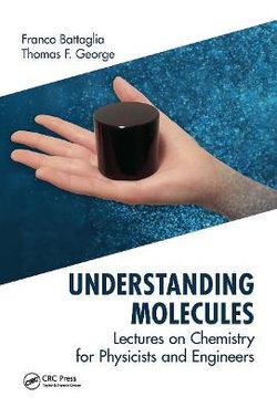Understanding Molecules