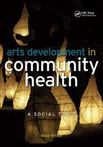 Arts Development in Community Health