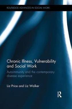 Chronic Illness, Vulnerability and Social Work