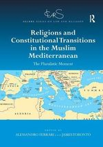 Religions and Constitutional Transitions in the Muslim Mediterranean
