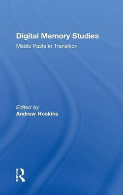 Digital Memory Studies