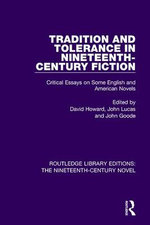 Tradition and Tolerance in Nineteenth Century Fiction