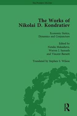 The Works of Nikolai d Kondratiev Vol 1