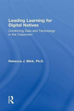 Leading Learning for Digital Natives