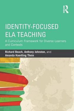 Identity-Focused ELA Teaching