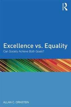 Excellence vs. Equality