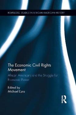 The Economic Civil Rights Movement