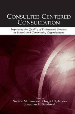 Consultee-Centered Consultation