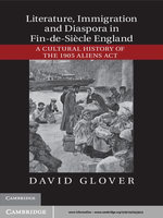 Literature, Immigration, and Diaspora in Fin-de-Siècle England