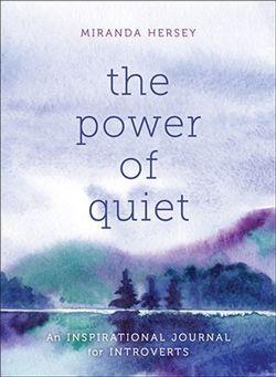 The Power of Quiet
