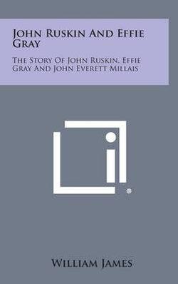 John Ruskin and Effie Gray