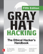 Gray Hat Hacking the Ethical Hacker's Handbook, Fifth Edition
