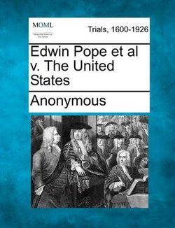 Edwin Pope et al V. the United States
