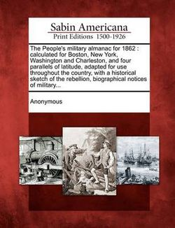 The People's Military Almanac for 1862