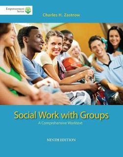 Brooks/Cole Empowerment Series: Social Work with Groups