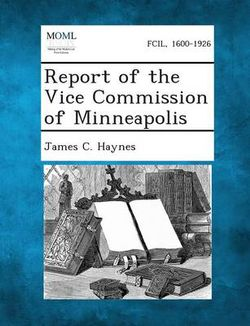 Report of the Vice Commission of Minneapolis