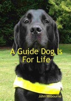 A Guide Dog is for Life